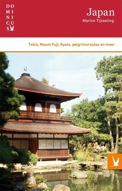 Dominicus reisgids Japan 9789025769031 Marion Tijsseling Gottmer Dominicus reisgidsen  Reisgidsen Japan