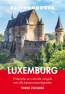 Elmar Reishandboek Luxemburg 9789038927169  Elmar Elmar Reishandboeken  Reisgidsen Luxemburg