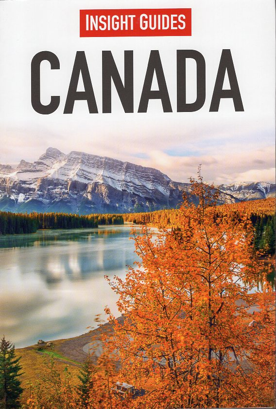 Insight Guide Canada | reisgids (Nederlandstalig) 9789066554849  Cambium Insight Guides/ Ned.  Reisgidsen Canada