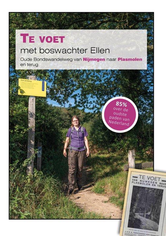 Te voet met boswachter Ellen | Nijmegen - Plasmolen 9789081571548 Ellen Luijks Natuurportret   Meerdaagse wandelroutes, Wandelgidsen Nijmegen en het Rivierengebied, Noord- en Midden-Limburg