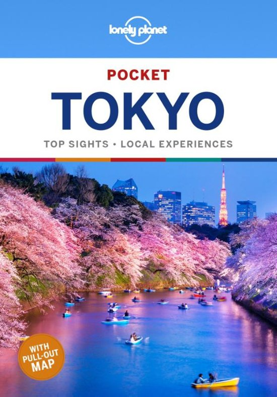 Tokyo Lonely Planet Pocket Guide 9781786578495  Lonely Planet Lonely Planet Pocket Guides  Reisgidsen Japan