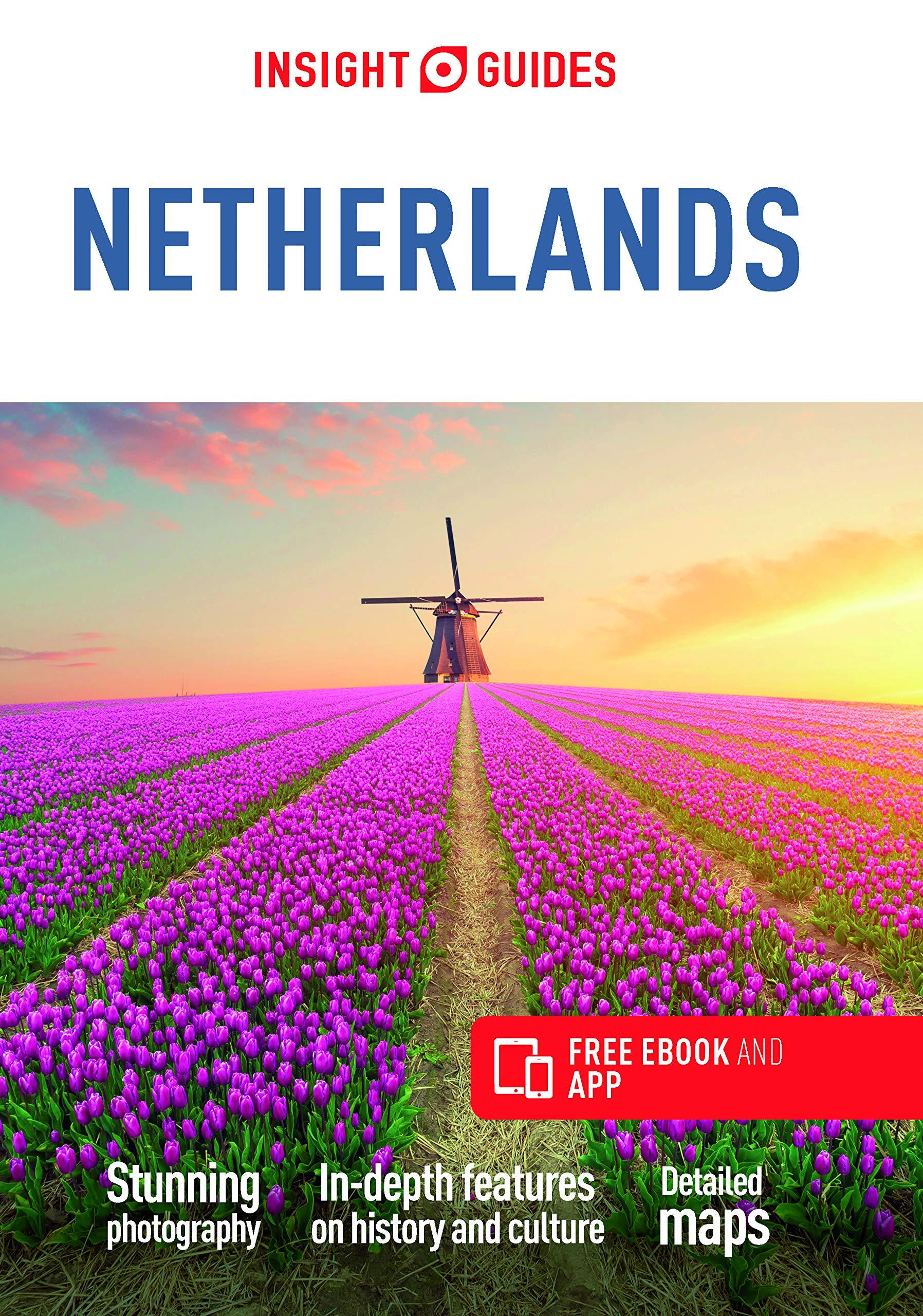 Insight Guide Netherlands 9781789198430  APA Insight Guides/ Engels  Reisgidsen Nederland