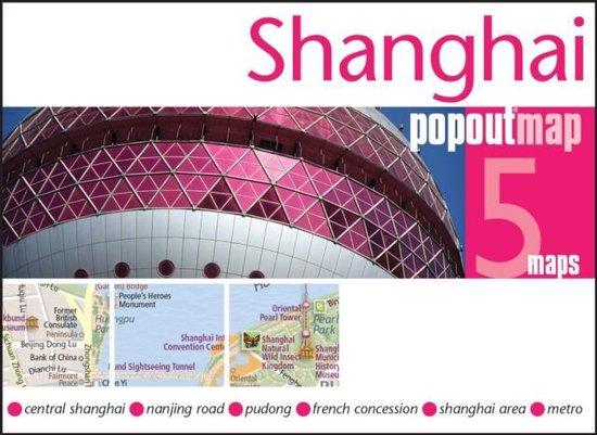 Shanghai pop out map | stadsplattegrondje in zakformaat 9781845879976  Grantham Book Services PopOut Maps  Stadsplattegronden China (Tibet: zie Himalaya)