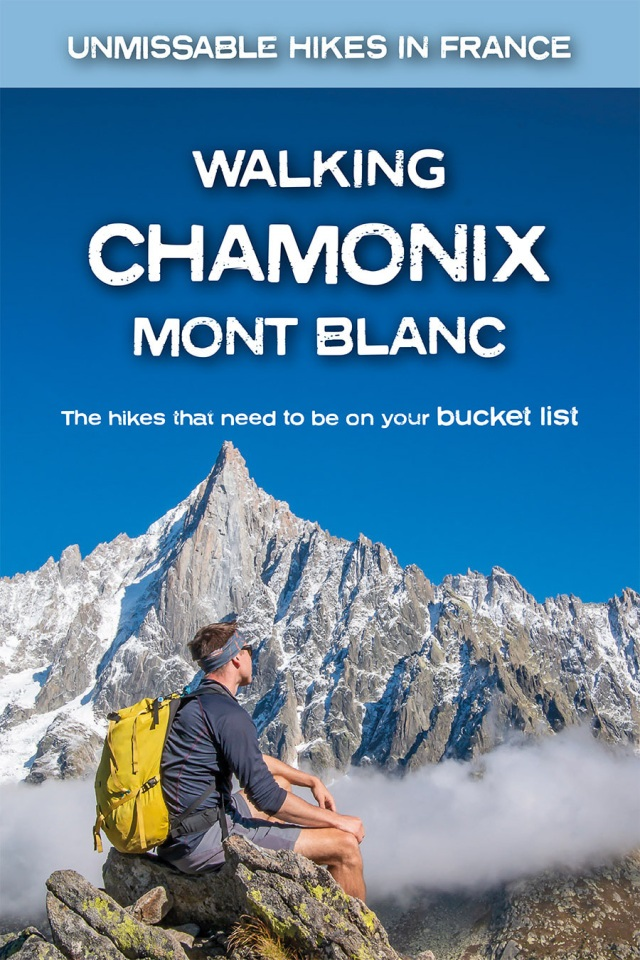 Walking Chamonix Mont Blanc 9781912933044  Knife Edge   Wandelgidsen Mont-Blanc, Chamonix