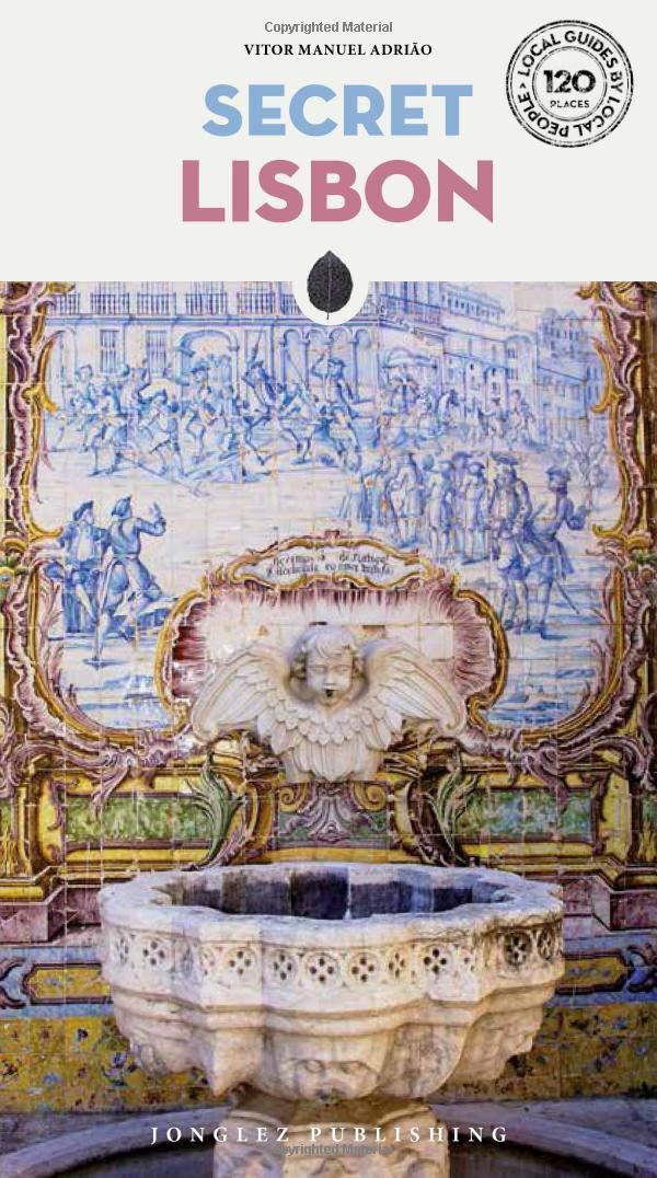 Secret Lisbon 9782361952365  Jonglez   Reisgidsen Noord en Midden-Portugal, Lissabon