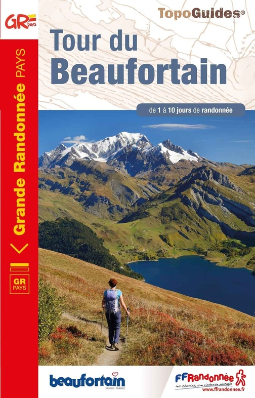 TG-731  Tour du Beaufortain   wandelgids 9782751410772  FFRP topoguides à grande randonnée  Meerdaagse wandelroutes, Wandelgidsen Franse Alpen: noord