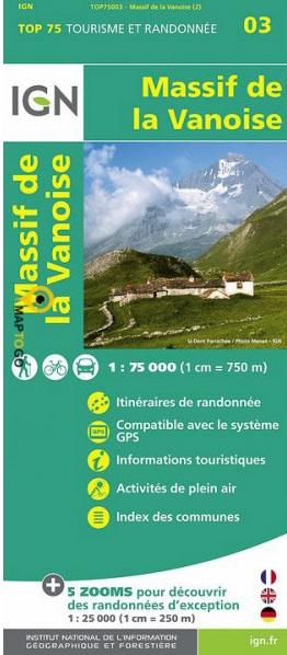 Massif de la Vanoise | IGN overzichts- en wandelkaart 9782758532675  IGN TOP 75  Landkaarten en wegenkaarten, Wandelkaarten Franse Alpen: noord