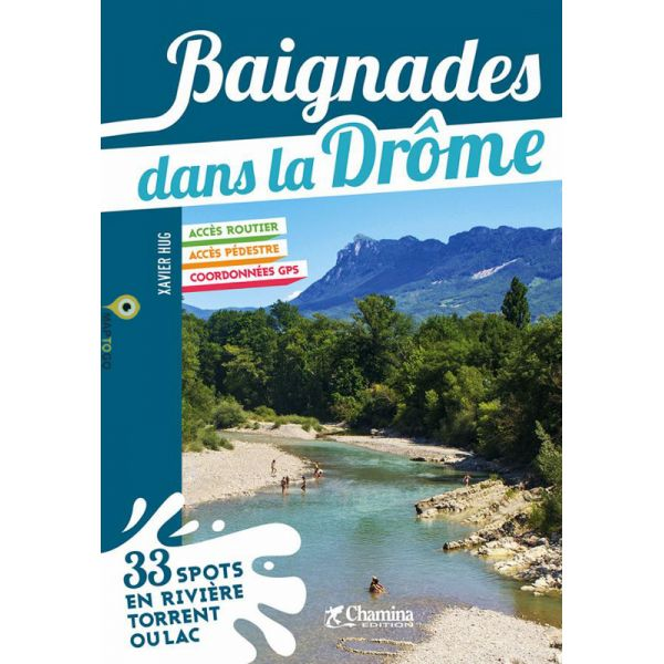 Baignades dans la Drôme 9782844665157  Chamina   Reisgidsen Ardèche, Drôme