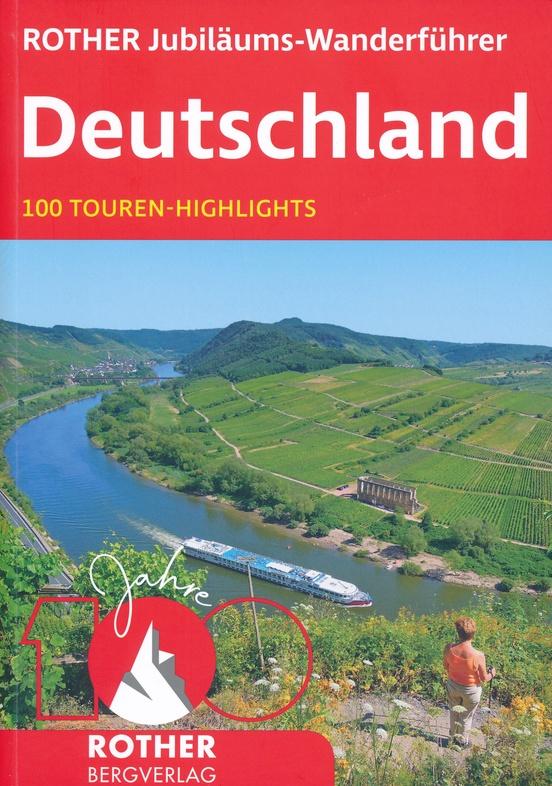 Rother Jubiläums-Wanderführer Deutschland | Rother Wanderführer (wandelgids) 9783763332069  Bergverlag Rother RWG  Wandelgidsen Duitsland