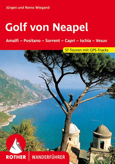 Golf von Neapel | Rother Wanderführer (wandelgids) 9783763342006  Bergverlag Rother RWG  Wandelgidsen Napels, Amalfi, Campanië