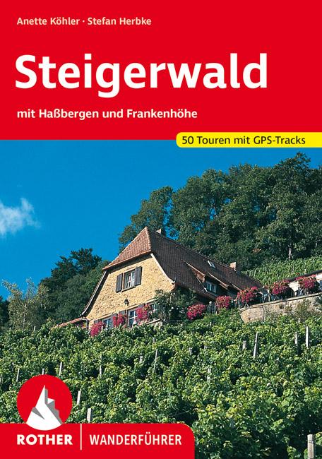 Rother wandelgids Steigerwald | Rother Wanderführer 9783763342709  Bergverlag Rother RWG  Wandelgidsen Franken, Nürnberg, Altmühltal
