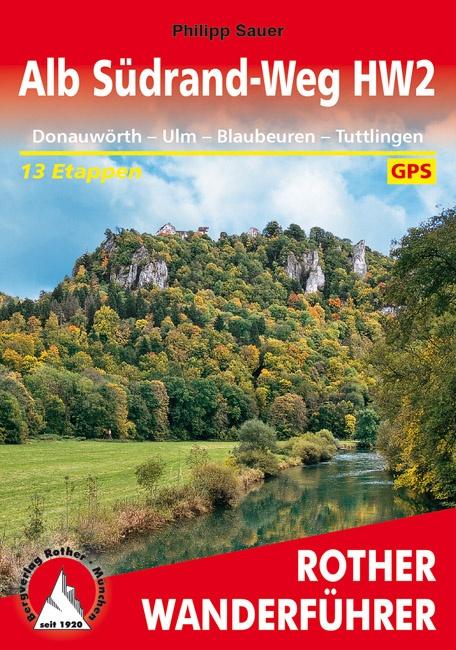 Rother wandelgids Alb Südrand-Weg HW2 | Rother Wanderführer 9783763345496  Bergverlag Rother RWG  Meerdaagse wandelroutes, Wandelgidsen Bodenmeer, Schwäbische Alb