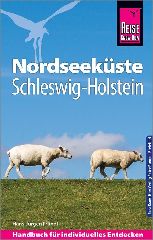 Nordseeküste Schleswig-Holstein 9783831732616  Reise Know-How   Reisgidsen Sleeswijk-Holstein