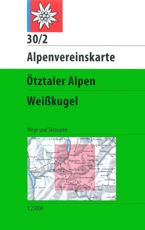 AV-30/2 Ötztaler Alpen/Weisskugel [2019] Alpenvereinskarte wandelkaart 9783928777391  AlpenVerein Alpenvereinskarten  Wandelkaarten Tirol & Vorarlberg