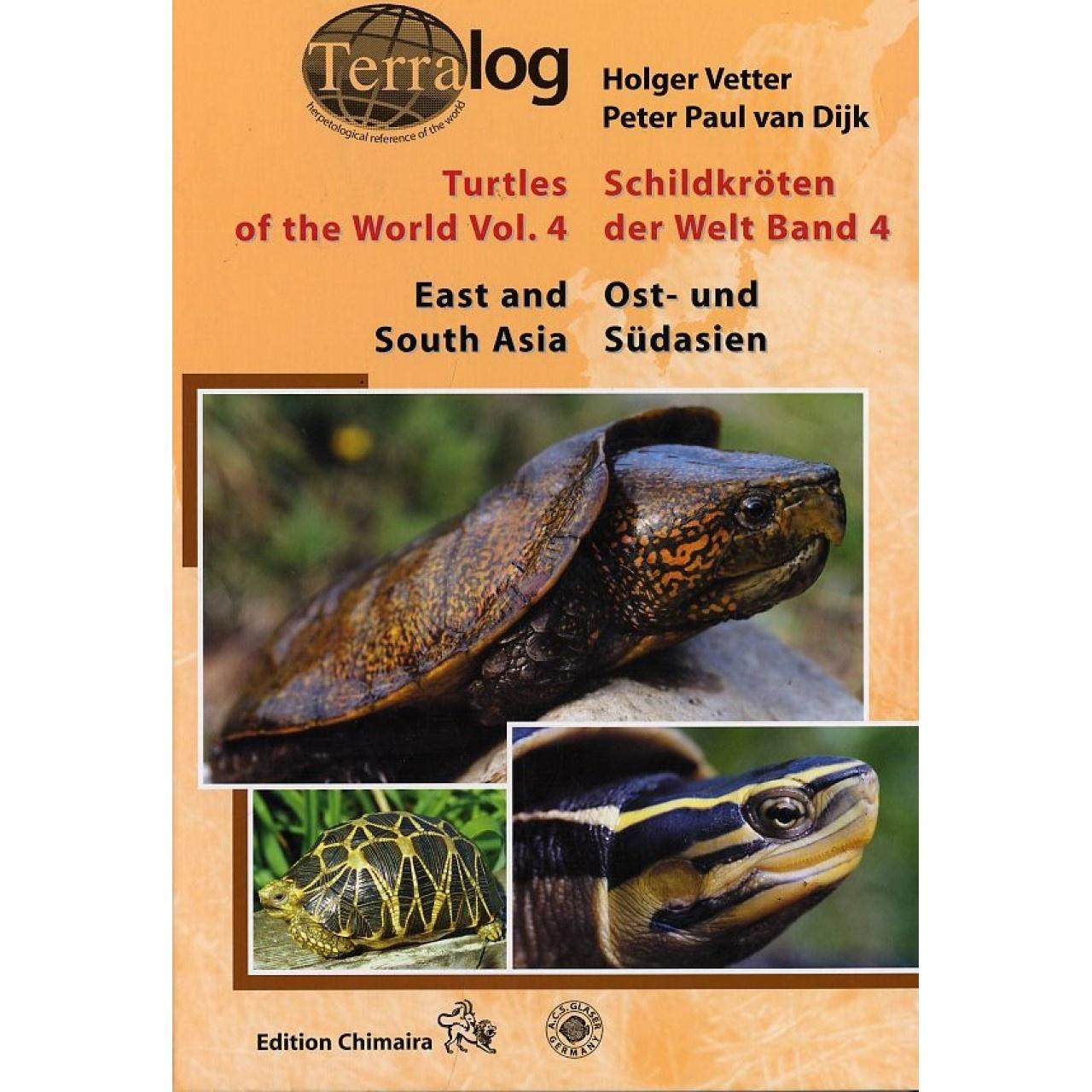 Terralog: Schildkröten der Welt, Bd.4, Ost- und Südasien / East and South Asia 9783930612840  Chimaira   Natuurgidsen Azië