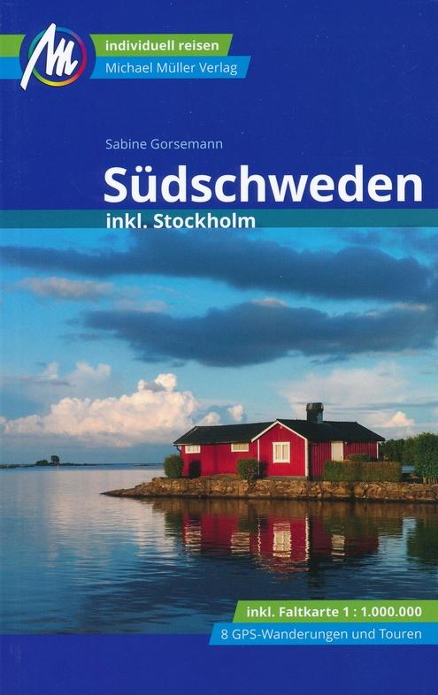 Südschweden | reisgids Zuid-Zweden 9783956547492  Michael Müller Verlag   Reisgidsen Zuid-Zweden