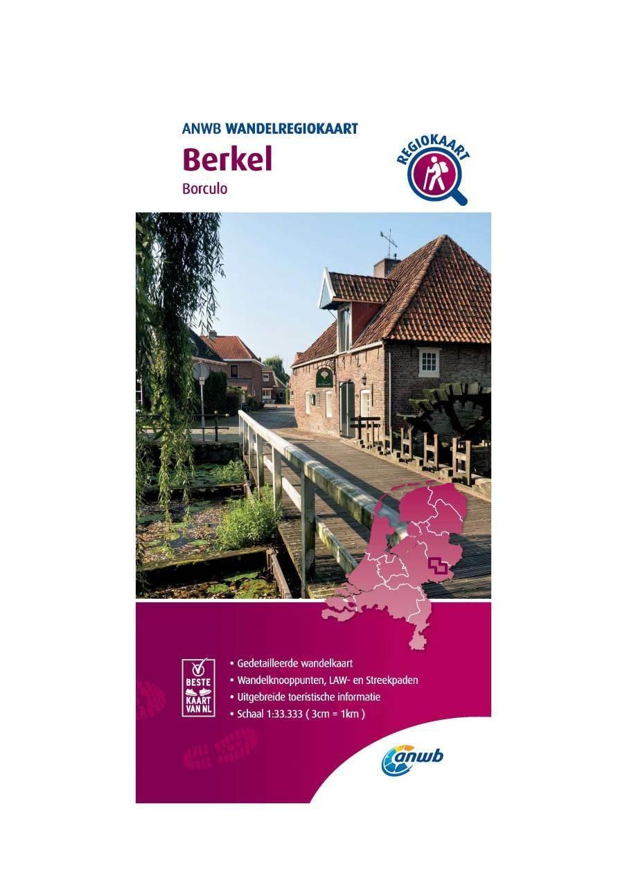 WRK-15 Berkel | wandelkaart 1:33.333 9789018046491  ANWB Wandelregiokaarten 1:33.333  Wandelkaarten Gelderse IJssel en Achterhoek