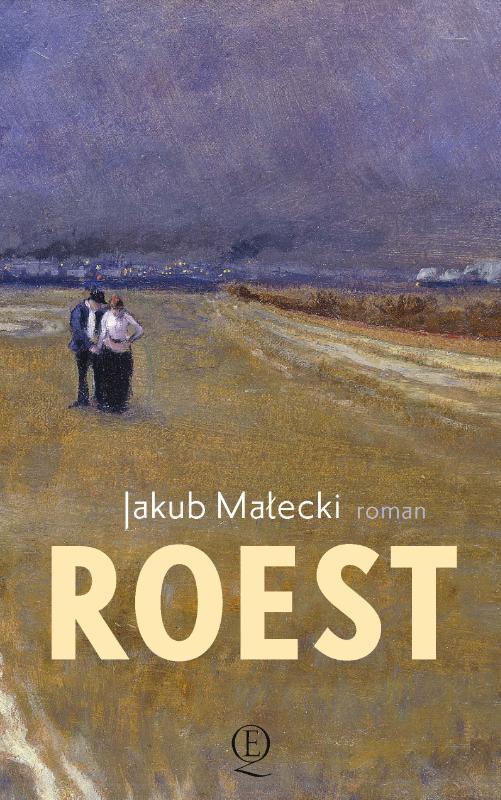 Roest  | roman van Jakub Malecki 9789021418773 Jakub Malecki Querido   Reisverhalen Polen