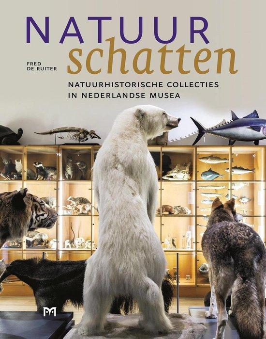 Natuurschatten | Fred de Ruiter 9789053455609  Matrijs   Natuurgidsen Nederland