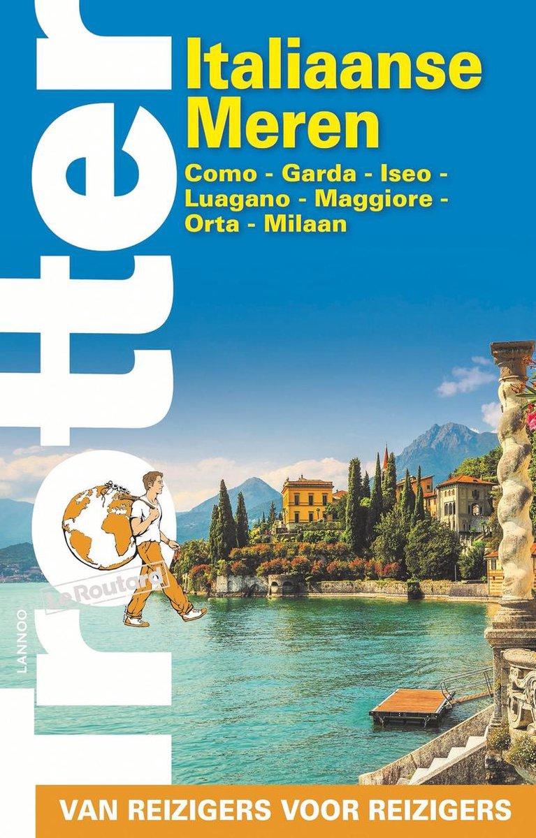 Trotter Italiaanse meren 9789401466264  Lannoo Trotter  Reisgidsen Milaan, Lombardije, Italiaanse Meren