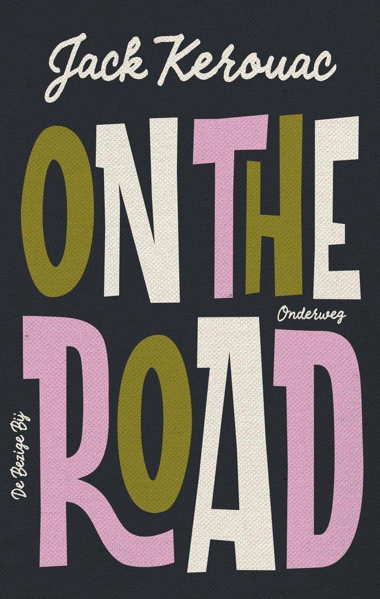 On the road  / Onderweg 9789403118918 Jack Kerouac Bezige Bij   Reisverhalen Verenigde Staten