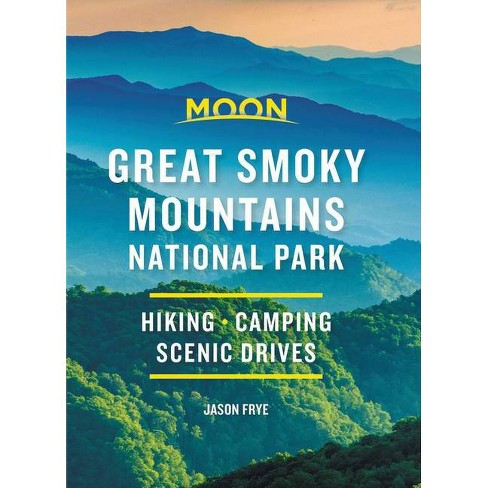 Moon Handbook Great Smoky Mountains National Park 9781640498457  Moon   Reisgidsen VS Zuid-Oost, van Virginia t/m Mississippi