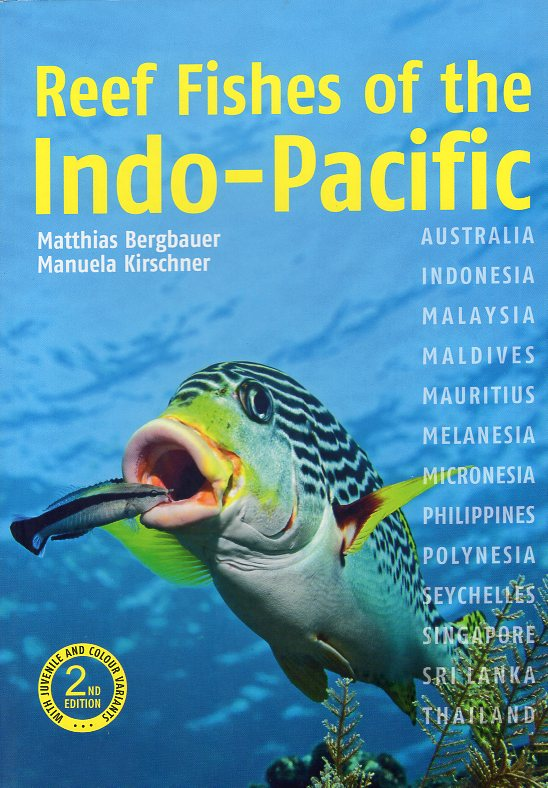 Reef Fishes of the Indo-Pacific 9781912081349  John Beaufoy Publishing   Duik sportgidsen Indische Oceaan