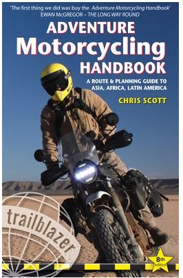 Adventure Motorcycling Handbook 9781912716180 Chris Scott Trailblazer   Motorsport, Reisgidsen Wereld als geheel