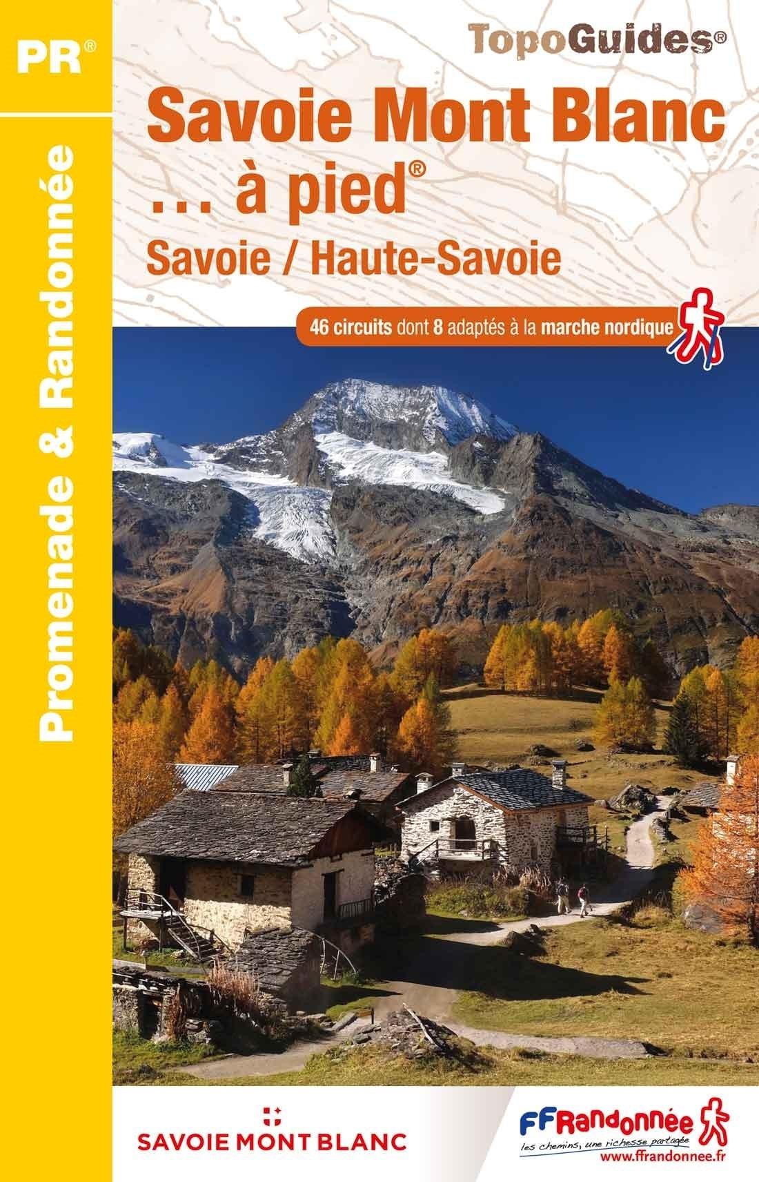 D743  Savoie Mont Blanc... à pied   wandelgids 9782751409967  FFRP Topoguides  Wandelgidsen Franse Alpen: noord