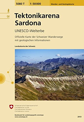 5080T Tektonikarena Sardona: UNESCO-Welterbe 9783302350806  Bundesamt / Swisstopo SAW 1:50.000 / Zusammensetzung  Landeninformatie, Wandelkaarten Graubünden, Tessin