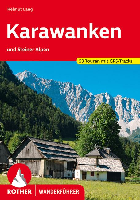 Karawanken | Rother Wanderführer (wandelgids) 9783763344246  Bergverlag Rother RWG  Wandelgidsen Slovenië, Wenen, Noord- en Oost-Oostenrijk