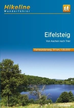 Eifelsteig | Hikeline Wanderführer (wandelgids) 9783850008686  Esterbauer Hikeline wandelgidsen  Meerdaagse wandelroutes, Wandelgidsen Eifel