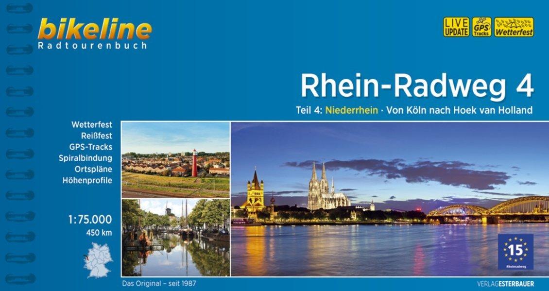 Bikeline Rhein-Radweg 4 | fietsgids 9783850008754  Esterbauer Bikeline  Fietsgidsen, Meerdaagse fietsvakanties Nederland, Niederrhein