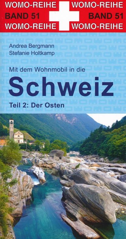 Mit dem Wohnmobil in die Schweiz, Teil 2 9783869035147  Womo   Op reis met je camper, Reisgidsen Zwitserland