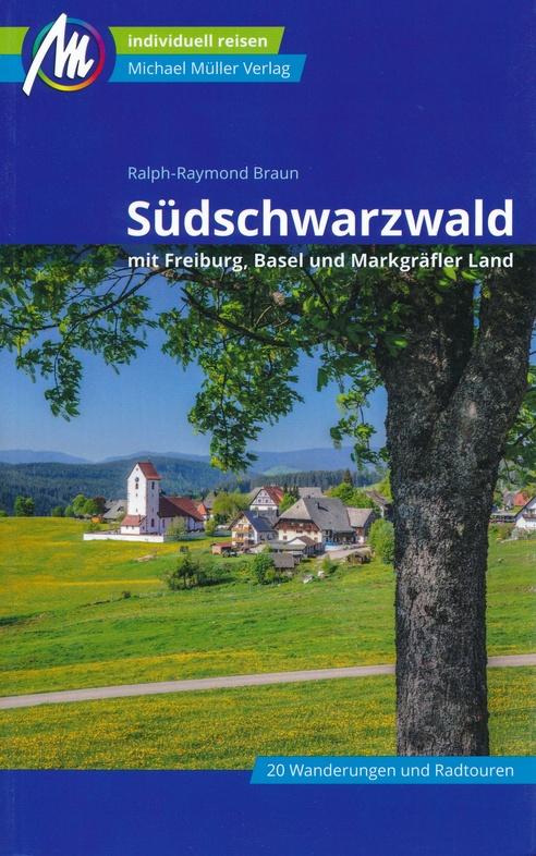 Südschwarzwald | reisgids Zwarte Woud (zuid) 9783956547485  Michael Müller Verlag   Reisgidsen Zwarte Woud