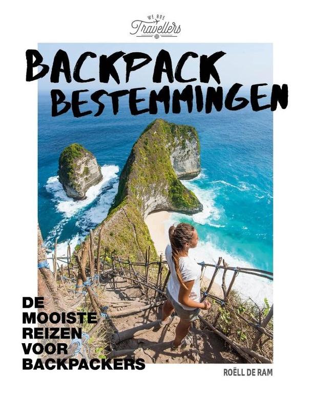 Backpack Bestemmingen 9789021577395 Roëll de Ram Kosmos Lonely Planet  Reisgidsen Wereld als geheel