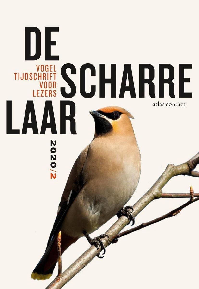 De scharrelaar - 2020/2 9789045042824  Atlas-Contact   Natuurgidsen, Vogelboeken Reisinformatie algemeen
