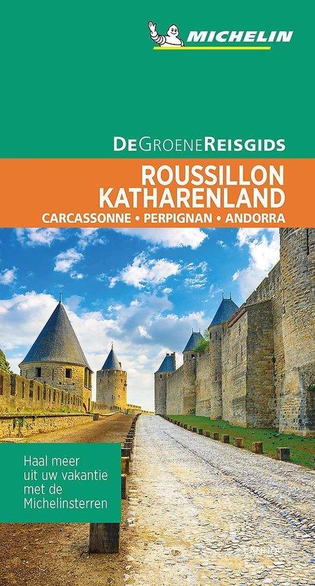 Roussillon | Michelin reisgids 9789401458092  Michelin Michelin Groene gidsen  Reisgidsen Cevennen, Languedoc, Franse Pyreneeën