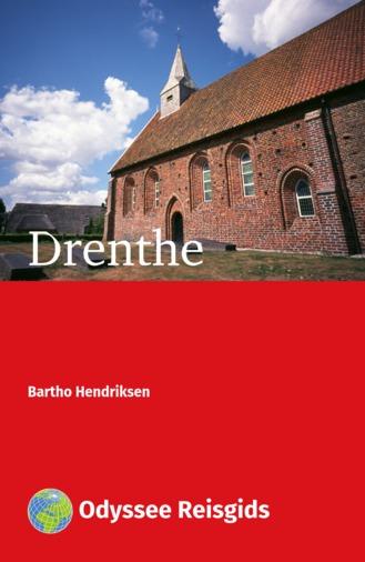 Drenthe | reisgids 9789461231277  Odyssee   Reisgidsen Drenthe