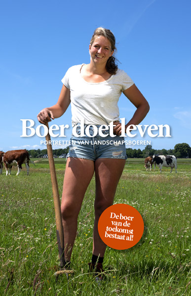 Boer doet leven 9789462262522 Berno Strootman, Caspar Janssen, Jantien de Boer Lecturis   Natuurgidsen Nederland