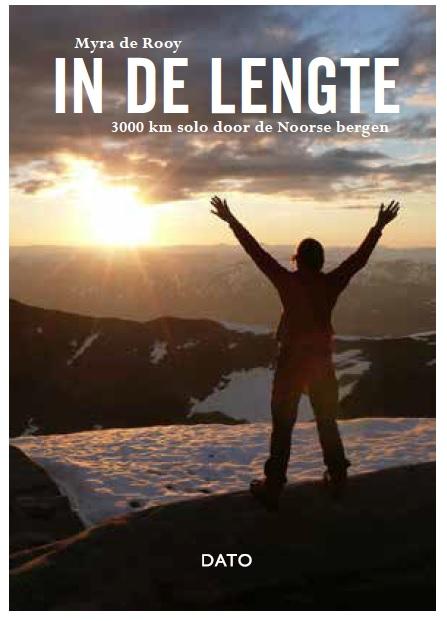 In de lengte | Myra de Rooy 9789462263888 Myra de Rooy Lecturis   Wandelreisverhalen Noorwegen