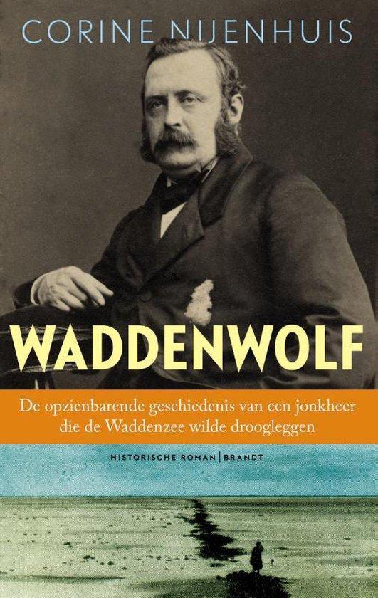 Waddenwolf | Corine Nijenhuis 9789493095373 Corine Nijenhuis Brandt   Historische reisgidsen, Landeninformatie Waddeneilanden en Waddenzee