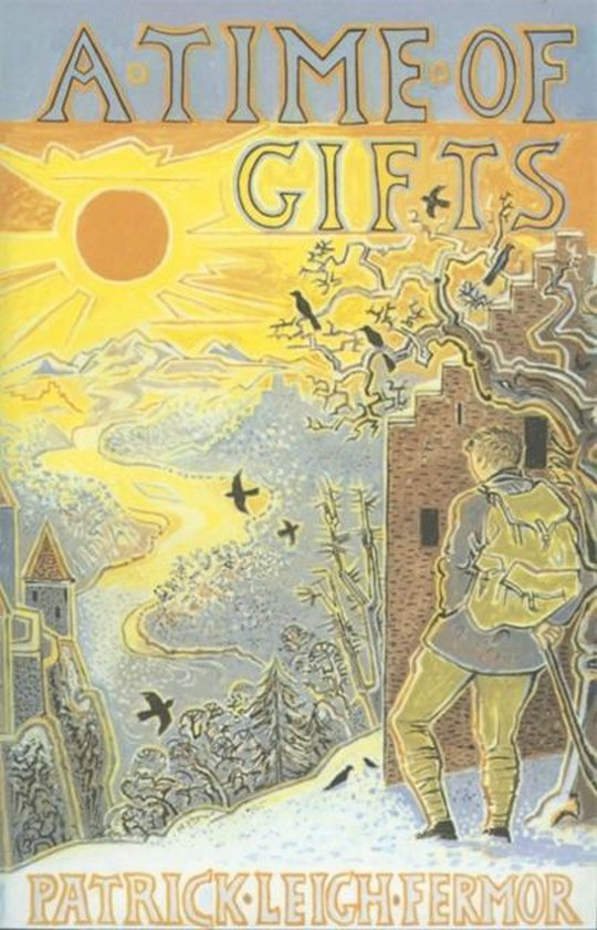 A Time of Gifts | Patrick Leigh Fermor 9780719566950 Patrick Leigh Fermor Murray   Reisverhalen Europa