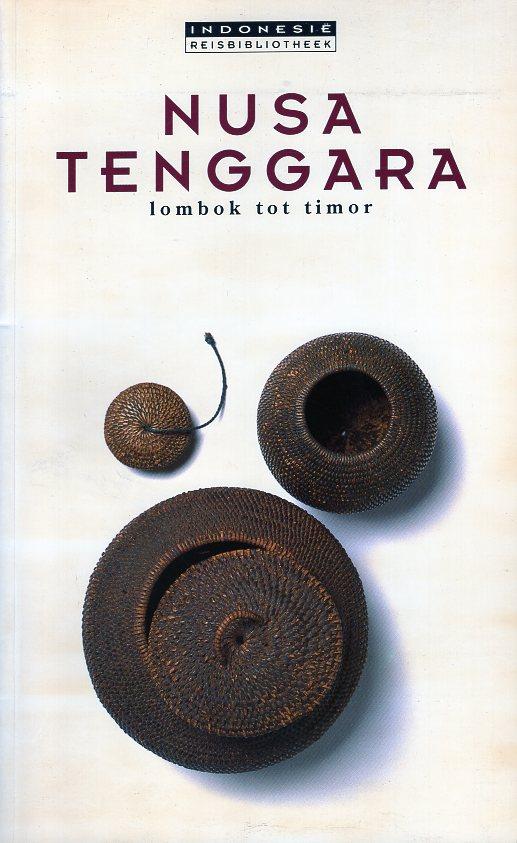 Nusa Tenggara | reisgids (tweedehands) 9780945971368  Periplus Indonesië Reisbibliotheek  Reisgidsen Indonesië