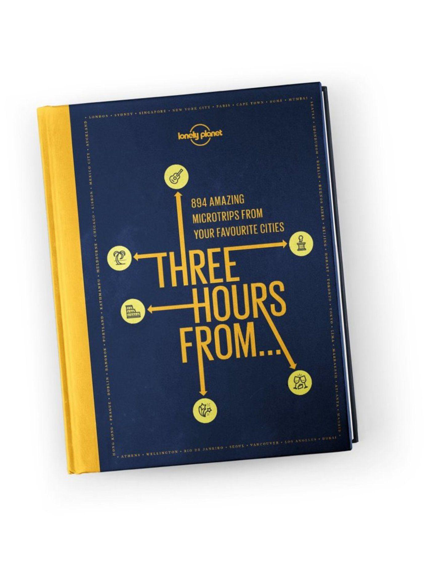 Three Hours From 9781788683319  Lonely Planet   Reisgidsen Wereld als geheel