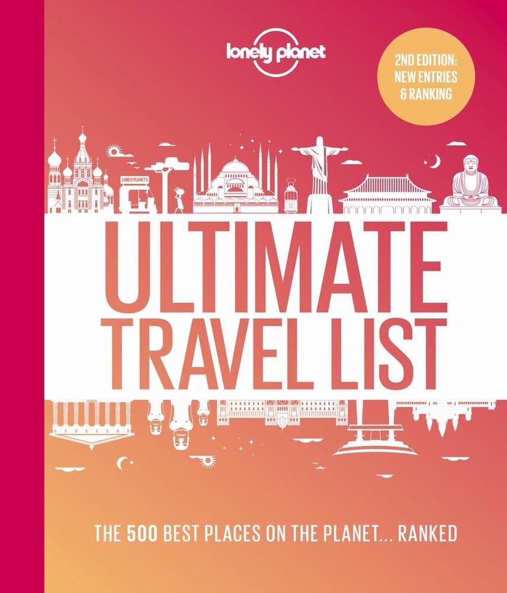 Ultimate Travelist 9781788689137  Lonely Planet   Reisgidsen Wereld als geheel