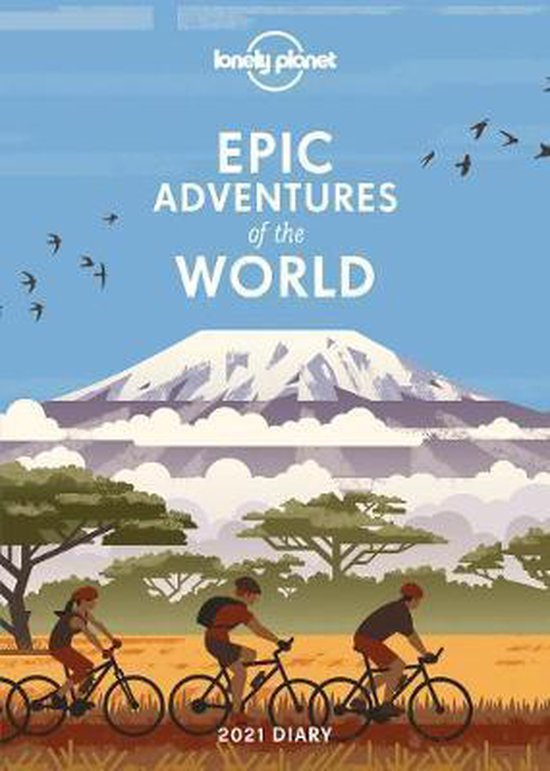 Lonely Planet: Epic Adventures Diary 2021 9781838690793  Lonely Planet Kalenders 2021  Kalenders Reisinformatie algemeen