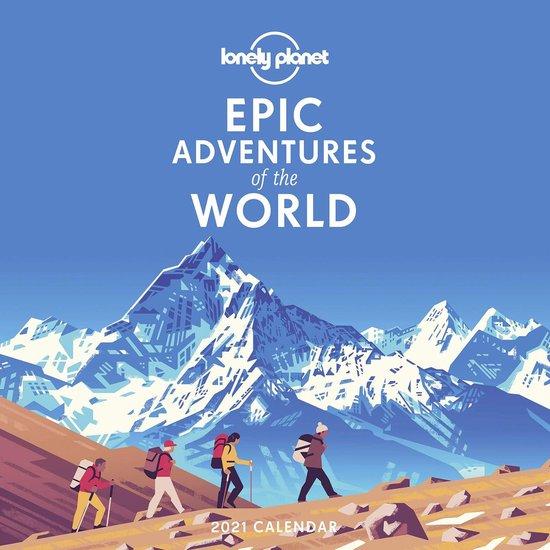 Epic Adventures Calendar 2021 9781838690816  Lonely Planet Kalenders 2021  Kalenders Reisinformatie algemeen