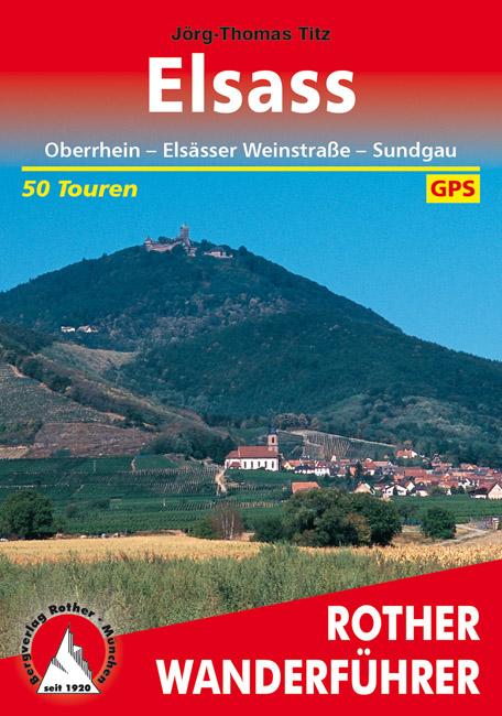 wandelgids Elsass Rother Wanderführer (wandelgids Elzas) 9783763343133  Bergverlag Rother RWG  Wandelgidsen Vogezen