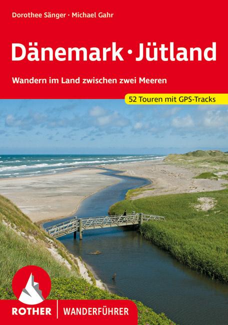 Dänemark - Jütland | Rother Wanderführer (wandelgids) 9783763343522  Bergverlag Rother RWG  Wandelgidsen Denemarken
